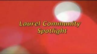 Laurel Community Spotlight